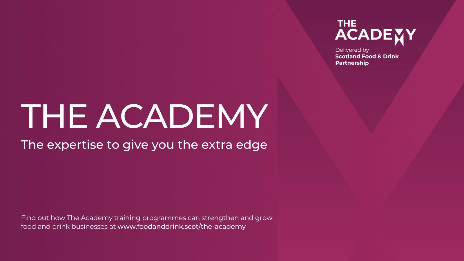 Scotland Food & Drink Partnership- The Academy