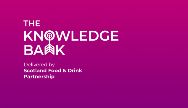 Access to free research and insights from The Knowledge Bank delivered by the Scotland Food & Drink Partnership